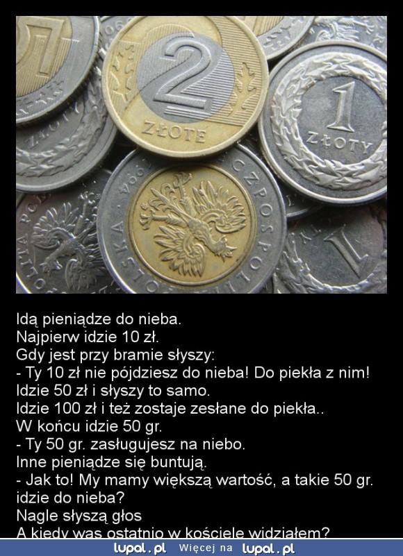 Kiedy pieniądze idą do nieba